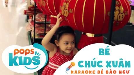 Karaoke bé Bào Ngư - Bé chúc xuân