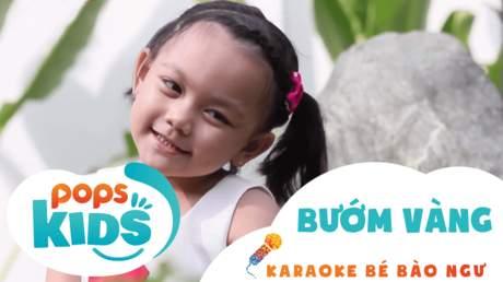 Karaoke bé Bào Ngư - Bướm vàng