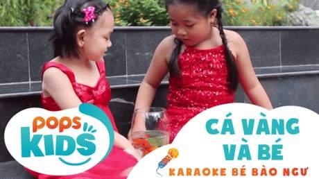Karaoke bé Bào Ngư - Cá vàng và bé
