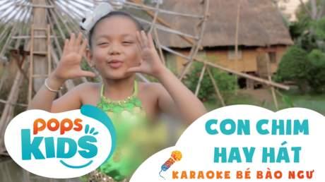 Karaoke bé Bào Ngư - Con chim hay hát