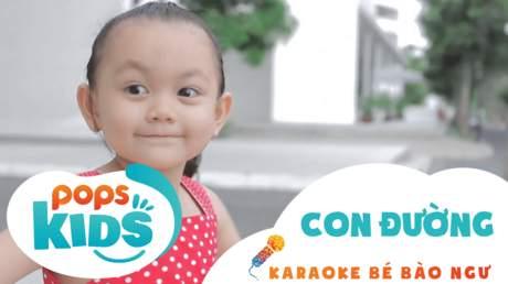 Karaoke bé Bào Ngư - Con đường