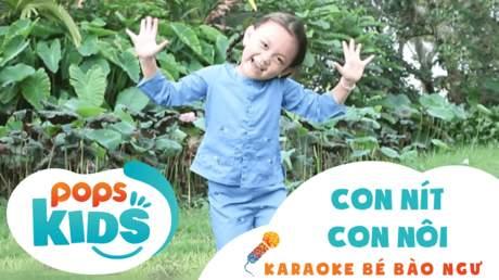 Karaoke bé Bào Ngư - Con nít con nôi