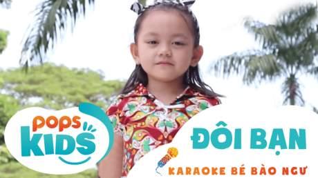 Karaoke bé Bào Ngư - Đôi bạn