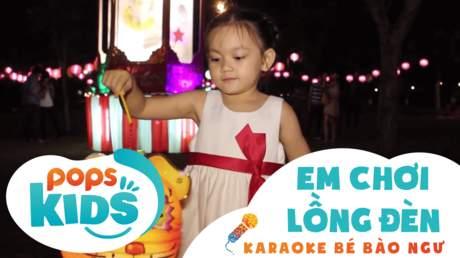 Karaoke bé Bào Ngư - Em chơi lồng đèn
