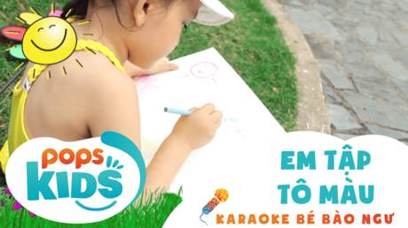 Karaoke bé Bào Ngư - Em tập tô màu