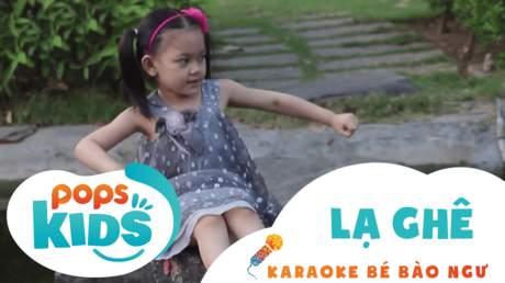 Karaoke bé Bào Ngư - Lạ ghê