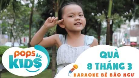 Karaoke bé Bào Ngư - Quà 8 tháng 3