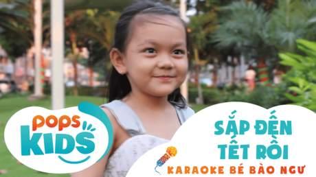 Karaoke bé Bào Ngư - Sắp đến Tết rồi