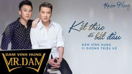 Đàm Vĩnh Hưng (ft. Dương Triệu Vũ) - Lyrics video: Kết thúc để bắt đầu