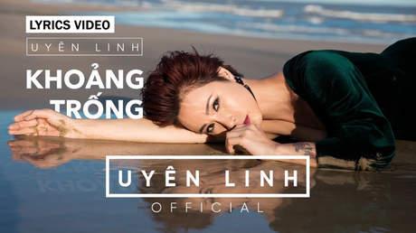 Khoảng trống - Uyên Linh [Lyrics Video]
