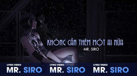 Không cần thêm một ai nữa - Mr. Siro [Lyric video]