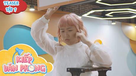 Kiếp Văn Phòng - Teaser tập 7