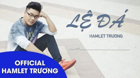 Lệ đá - Hamlet Trương [Lyric Video]