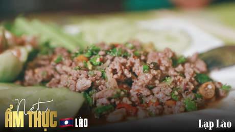 Nét ẩm thực Lào: Lạp Lào
