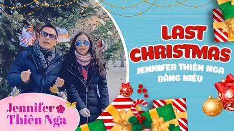 Hoàng Thiên Nga, Bằng Kiều - Last Christmas