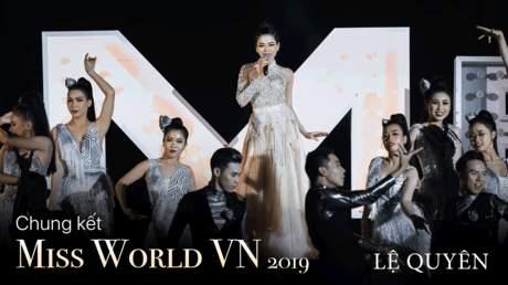 Miss World Vietnam 2019: Lệ Quyên - Bài Tango Cho Em