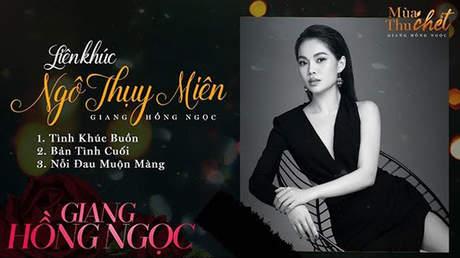 Giang Hồng Ngọc - Lyrics video: Liên khúc Ngô Thụy Miên
