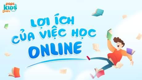 Lợi ích của việc học online