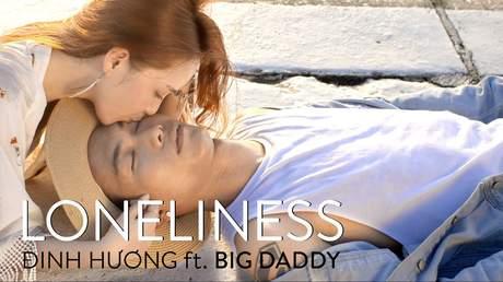 Đinh Hương (ft. Big Daddy) - Lyrics video: Loneliness