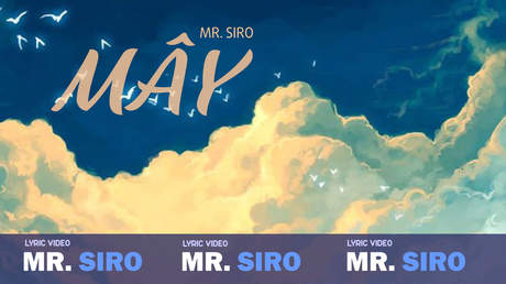 Mr. Siro - Lyrics video: Mây