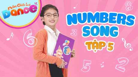 Mầm Chồi Lá dance - Tập 5: Numbers song