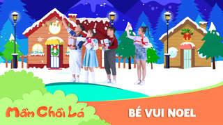 Mầm Chồi Lá thế hệ mới - Bé vui Noel