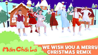 Mầm Chồi Lá thế hệ mới - We wish you a merry Christmas remix