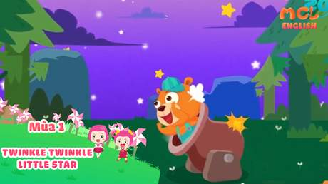 Mầm Chồi Lá tiếng Anh - Twinkle twinkle little star