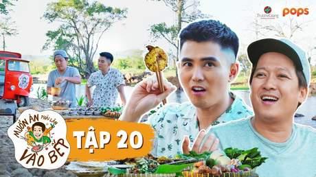 Muốn ăn phải lăn vào bếp Mùa 2 - Tập 20