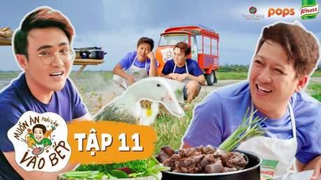 Muốn ăn phải lăn vào bếp Mùa 2 - Tập 11