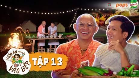 Muốn ăn phải lăn vào bếp Mùa 2 - Tập 13