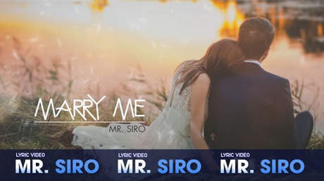 Mr. Siro - Lyrics video: Marry me