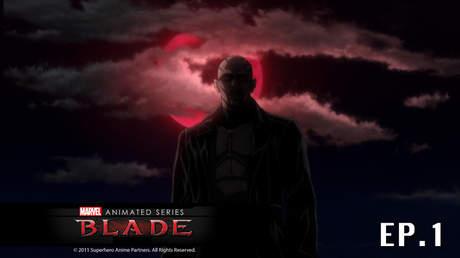 Blade ตอนที่ 1