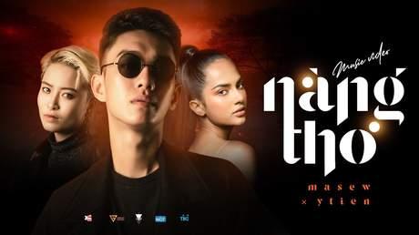 Masew ft. Ý Tiên - Music video: Nàng Thơ