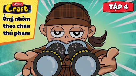 Master Craft S1 - Tập 4: Ống nhòm theo chân thủ phạm