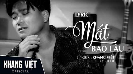 Khang Việt - Lyrics video: Mất Bao Lâu