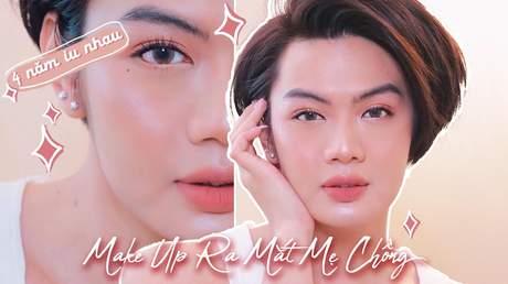 Đẹp cùng Đào Bá Lộc: Bí quyết makeup ghi điểm ngày ra mắt mẹ chồng