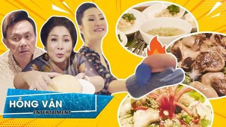 Ăn cùng Hồng Vân: Hồng Vân 'gài độ' Chí Tài trả bữa ăn hơn 25 triệu