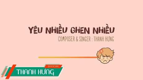Thanh Hưng - Music video: Yêu Nhiều Ghen Nhiều (Animation)