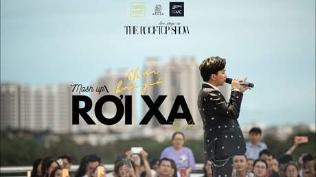 The Rooftop Show - Tăng Phúc: Liên khúc Chưa Bao Giờ Rời Xa (Cover)