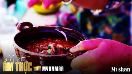Nét ẩm thực Myanmar - Mì shan