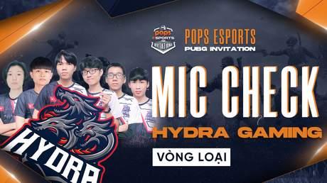 Mic-check PPI: Hydra Gaming thẳng tiến vào Vòng Chung Kết