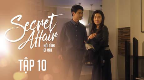 Secret Affair - Mối Tình Bí Mật: Tập 10