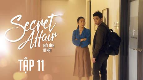 Secret Affair - Mối Tình Bí Mật: Tập 11
