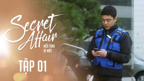 Secret Affair - Mối Tình Bí Mật: Tập 1