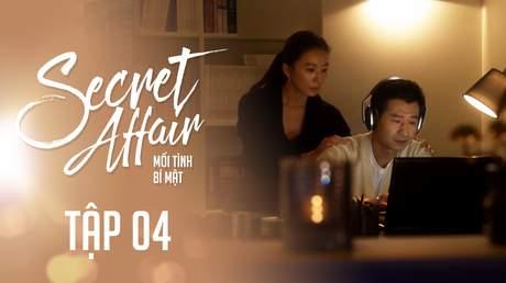 Secret Affair - Mối Tình Bí Mật: Tập 4