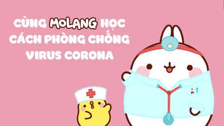 Molang cùng các bạn nhỏ học cách ngăn chặn virus Corona