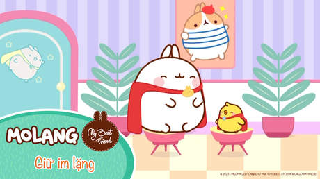 Molang - My best friend - Tập 55: Giữ im lặng