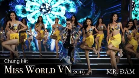 Miss World Vietnam 2019: Đàm Vĩnh Hưng - Vui Như Đêm Nay