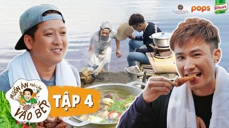Muốn ăn phải lăn vào bếp Mùa 2 - Tập 4